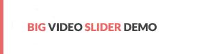 Big Slider